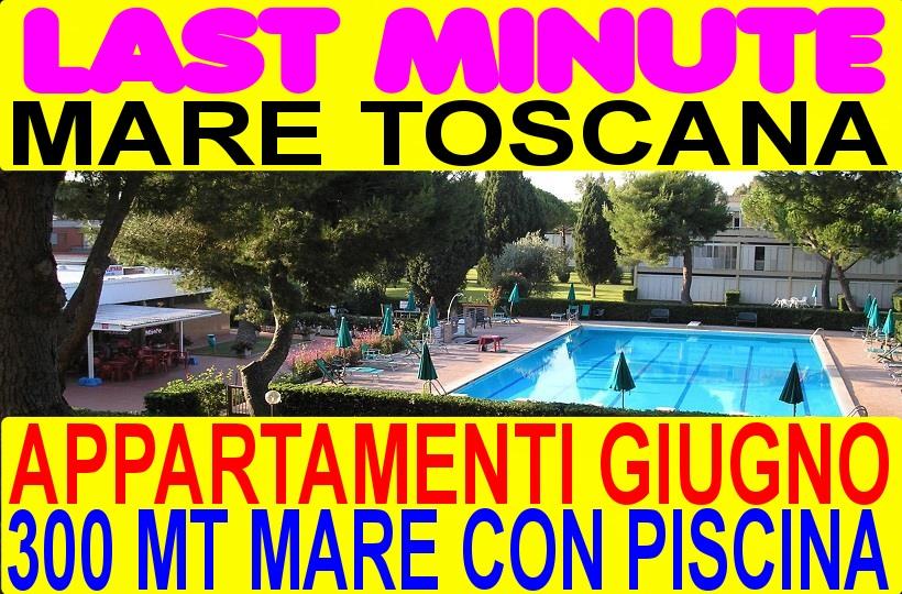 Last minute giugno Marina di Bibbona appartamenti case vacanze con piscina